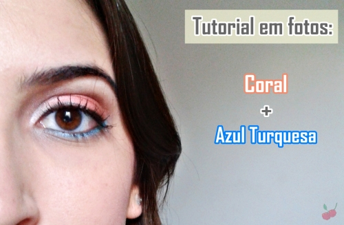 maquiagem coral e turquesa