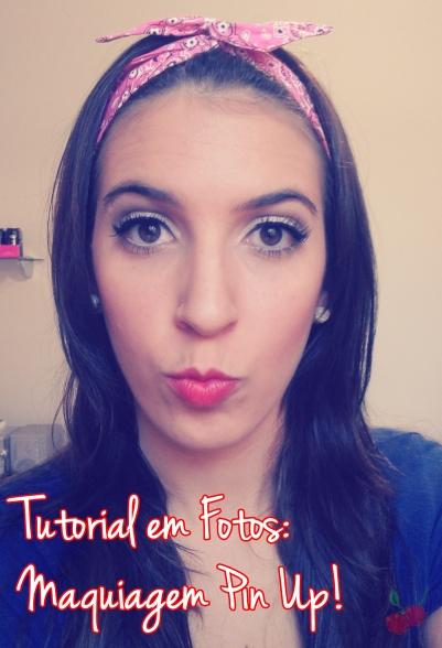 tutorial em fotos: maquiagem pin up
